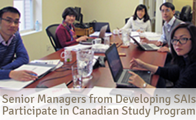 Senior managers from developing SAIs participate in Canadian study program