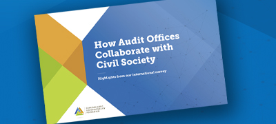 How Audit Offices Collaborate with Civil Society: Highlights from our international survey