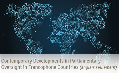 Contemporary Developments in Parliamentary Oversight in Francophone Countries
